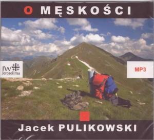 O męskości - JacekPulikowski.pl